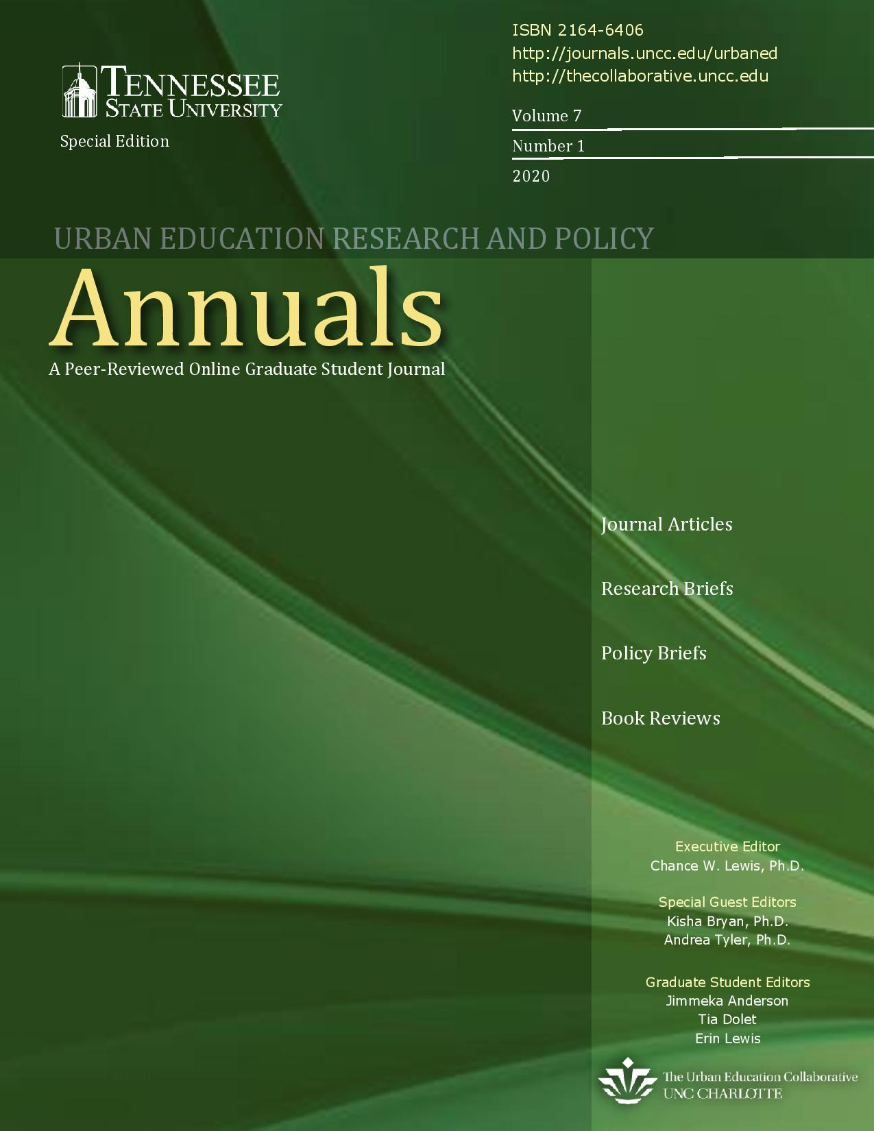 View Vol. 7 No. 1 (2020): Urban Education Research and Policy Annuals- Tennessee State University Special Edition