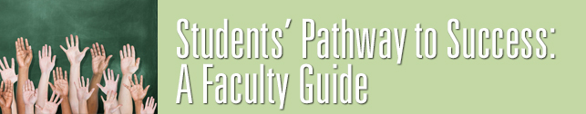 Students' Pathway to Success: A Faculty Guide
