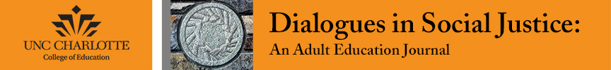 Dialogues in Social Justice: An Adult Education Journal